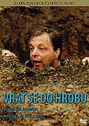 Vrať se do hrobu!
