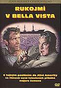 Rukojmí z Bella Vista