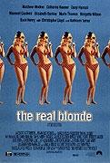 Opravdová blondýnka / Zlato pojď na to...
