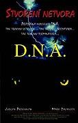 D.N.A. - Stvoření netvora