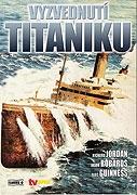 Vyzvednutí Titaniku / Tajemství Titaniku / Akce Titanic