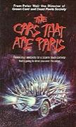 Auta, která snědla Paříž / Auta, která sežrala Paříž