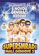 Supersmradi - Malí géniové 2