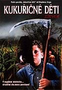 Kukuřičné děti - Zjevení / Kukuřičné děti: Krvavá sklizeň / ...